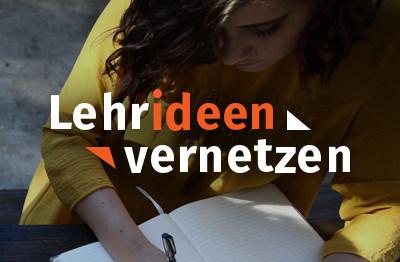 Schriftzug Lehrideen vernetzen vor dem Bild einer Studierenden am Tisch